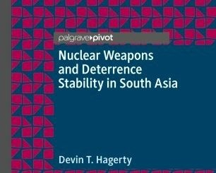"Book Review: ""Nuclear Weapons and Deterrence Stability in South Asia"""